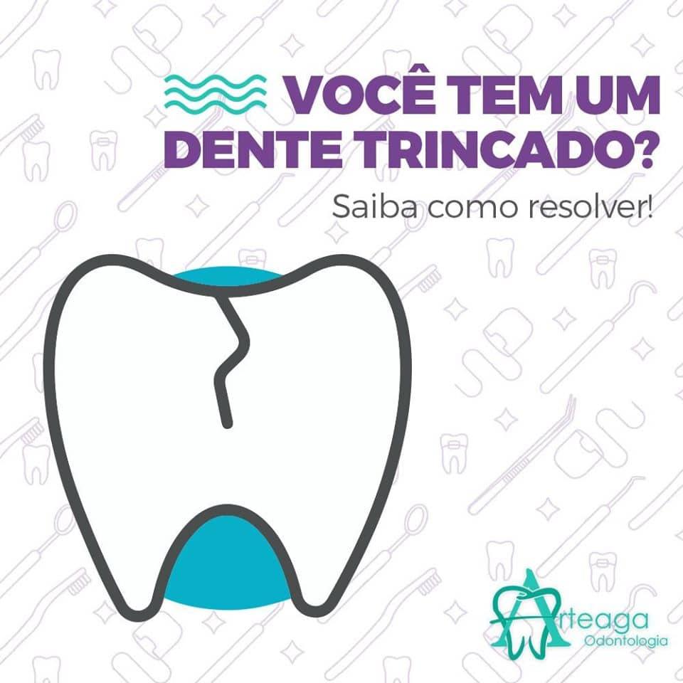 Você tem um Dente Trincado?